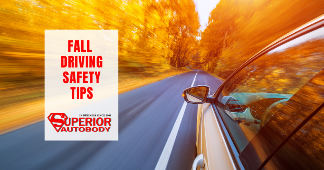 fall driving safety tips from superior autobody